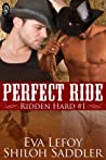 Perfect Ride (Ridden Hard, #1)