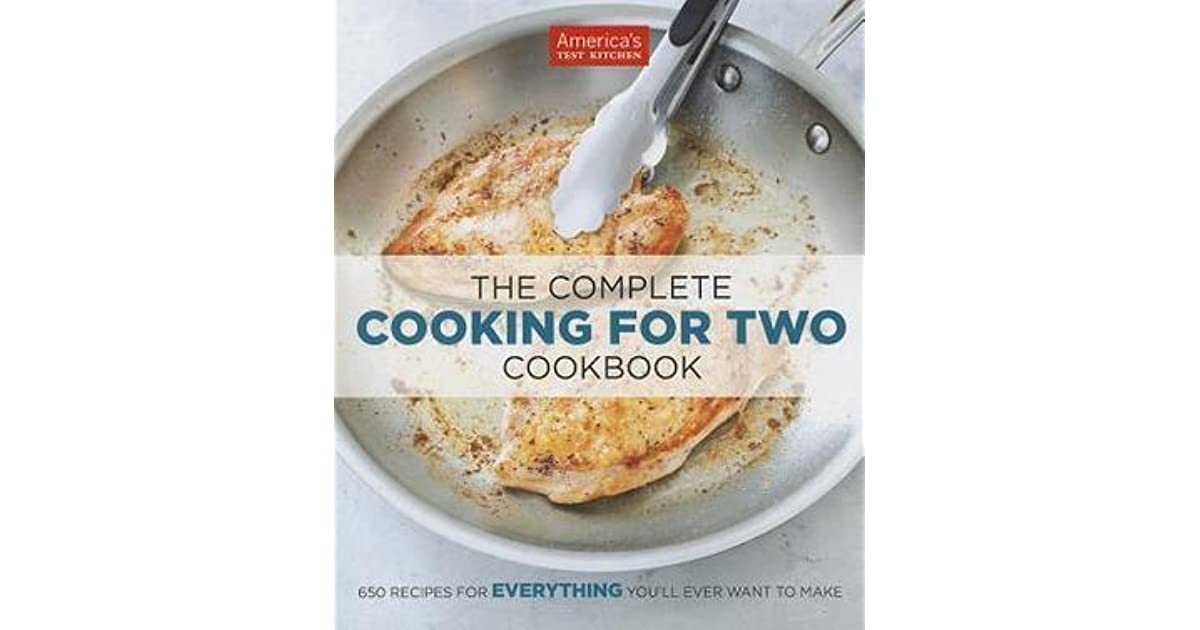 Cooking For Two America S Test Kitchen Book