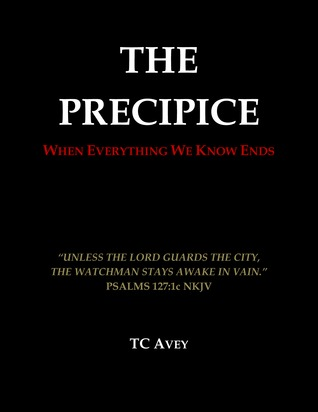 The Precipice: When Everything We Know Ends