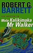 Mele Kalikamaka Mr Walker