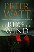To Ride The Wind (Frontier, #6)