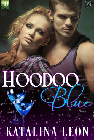 Hoodoo Blue (Magic and Mayhem, #1)