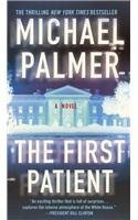 The First Patient: A Novel