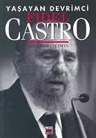 Yaşayan Devrimci Fidel Castro