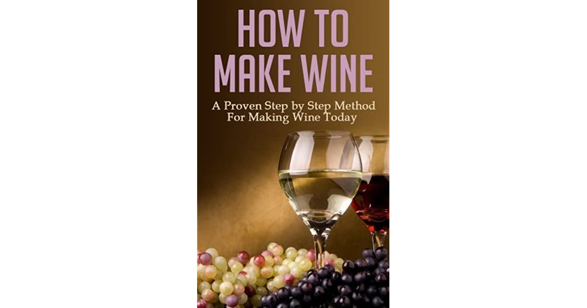 how to make wine from grapes step by step
