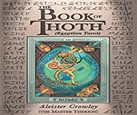 The Book of Thoth (illustrated)