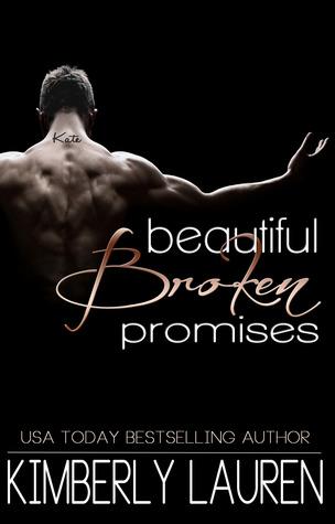Beautiful Broken Promises by Kimberly Lauren