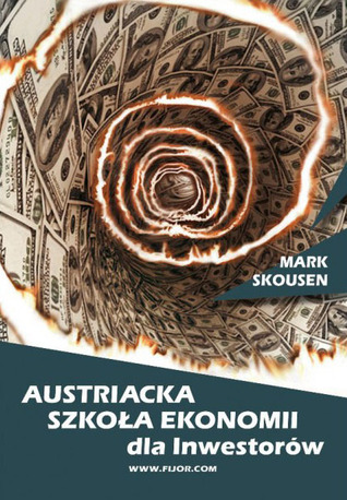 A Viennese Waltz Down Wall Street: Austrian Economics for Investors (LFB)