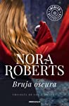 Bruja oscura by Nora Roberts