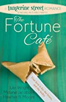 The Fortune Cafe (A Tangerine Street Romance #1)