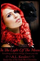 In the Light of the Moon (Dark War Chronicles)