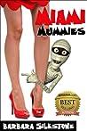 Miami Mummies (Wendy Darlin Tomb Raider #4)