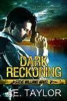 Dark Reckoning (Steve Williams #1)