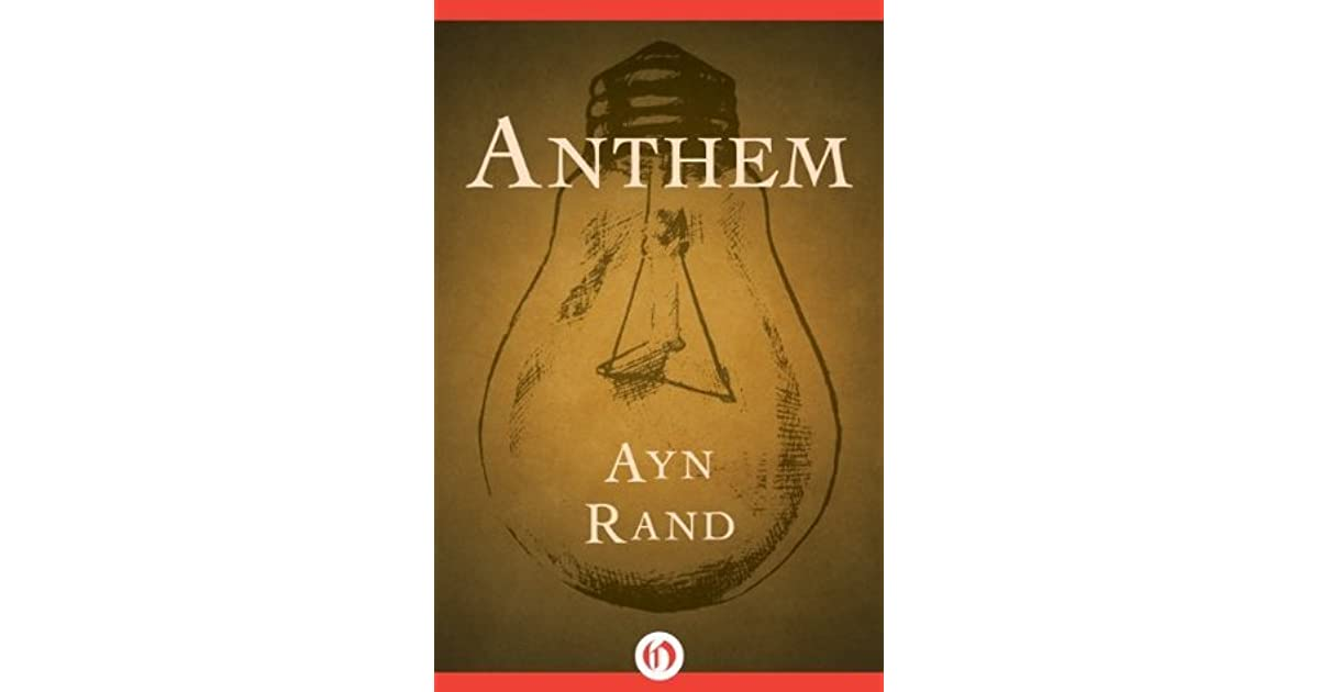 a book review on ayn rands the anthem Find all available study guides and summaries for anthem by ayn rand anthem summary and analysis sites with a book review or quick commentary on anthem.