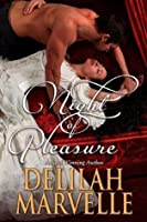 Night of Pleasure (School of Gallantry, #4)