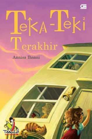 Teka-Teki Terakhir by Annisa Ihsani