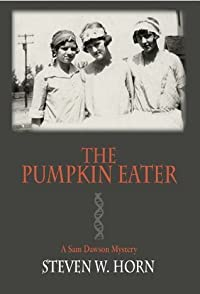 The Pumpkin Eater: A Sam Dawson Mystery