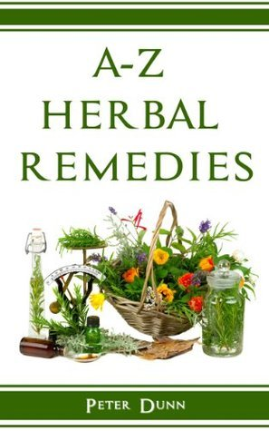 A-Z of Herbal Remedies  Herbal - Peter Dunn