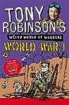 Tony Robinson's Weird World of Wonders - World War I
