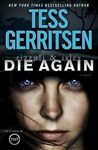 Die Again (Rizzoli & Isles, #11)