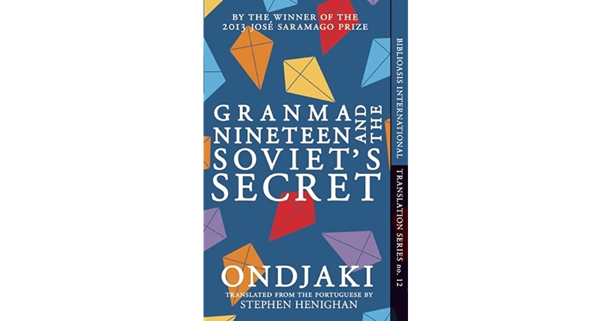Granma Nineteen And The Soviets Secret By Ondjaki 2 Star Ratings