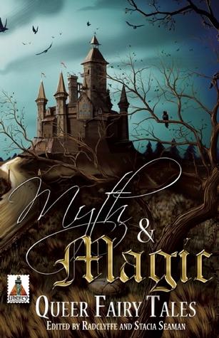 Myth and Magic by Radclyffe