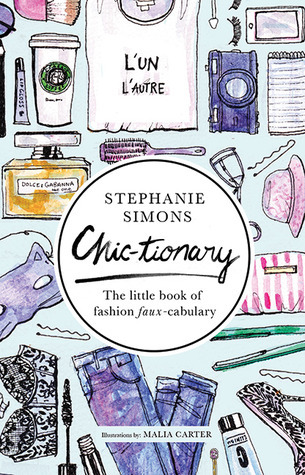 Chic-tionary-the-little-book-of-fashion-faux-cabulary