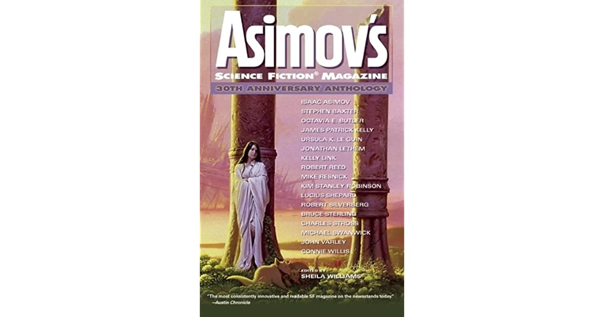 Asimovs science fiction magazine 30th anniversary anthology by asimovs science fiction magazine 30th anniversary anthology by sheila williams fandeluxe Image collections