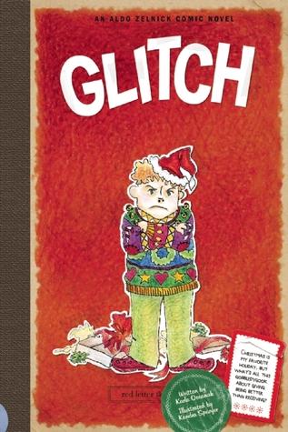 Glitch: An Aldo Zelnick Comic Novel
