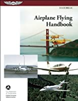 Airplane flying handbook faa h 8083 3a by federal aviation airplane flying handbook asa faa h 8083 3a fandeluxe Image collections