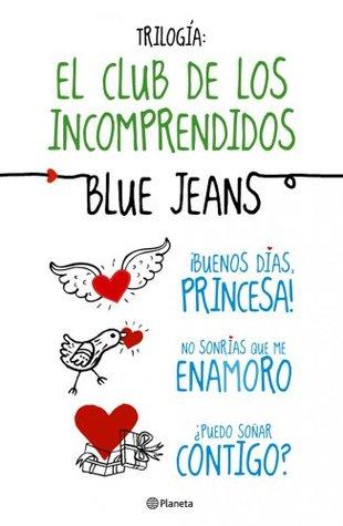 Trilogía El Club De Los Incomprendidos By Blue Jeans