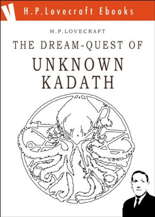 The Dream-Quest of Unknown Kadath