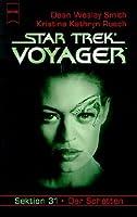 Star Trek Voyager 21. Sektion 31. Der Schatten