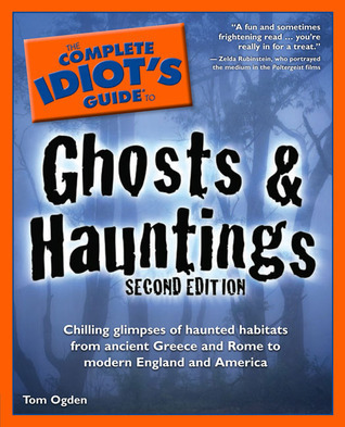 The Complete Idiot's Guide to Ghosts and haunting