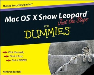 Mac OS X Snow Leopard Just the Steps for Dummies (ISBN - 0470462701)