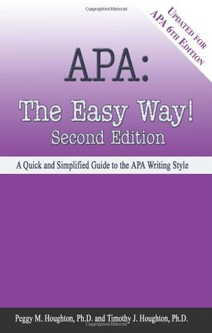 APA: The Easy Way: A Quick and Simplified Guide to the APA Writing Style