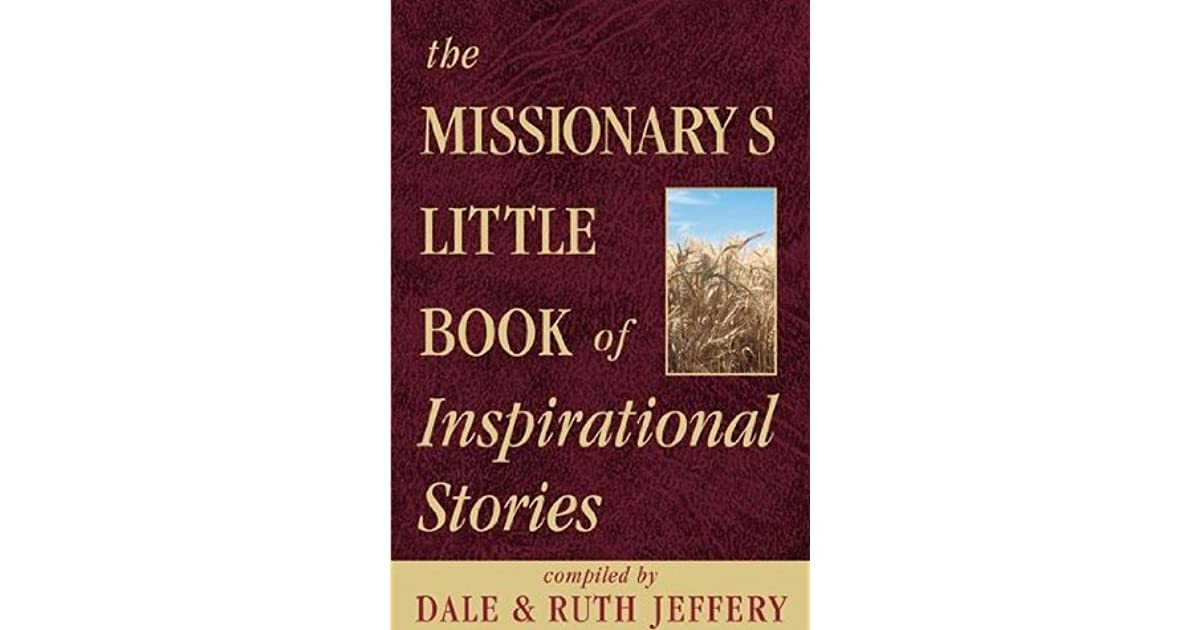 The missionaries little book of inspirational stories