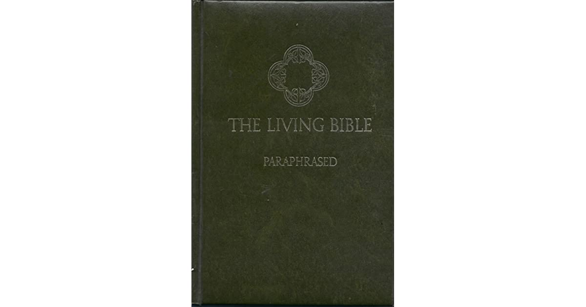 The Living Bible Paraphrased By Tyndale border=