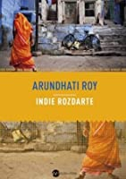 broken republic three essays by arundhati roy How you read arundhati roy depends a lot on which side of the fence you stand on  broken republic: three essays by arundhati roy (published by hamish hamilton,.