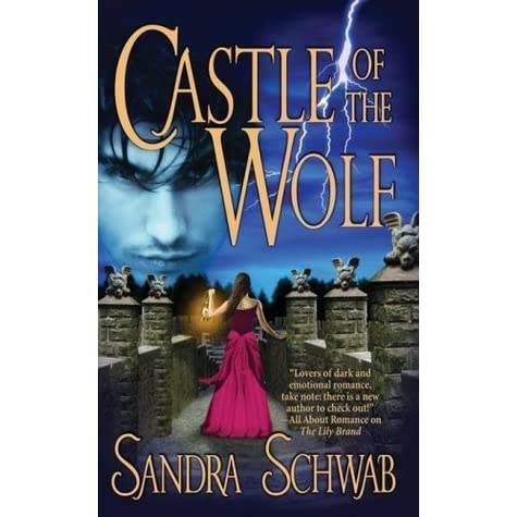 Castle Of The Wolf By Sandra Schwab