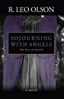 Sojourning With Angels: The Rise of Zazriel
