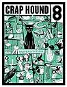 Crap Hound # 8 (Superstition)