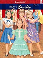 Brave Emily (American Girl)