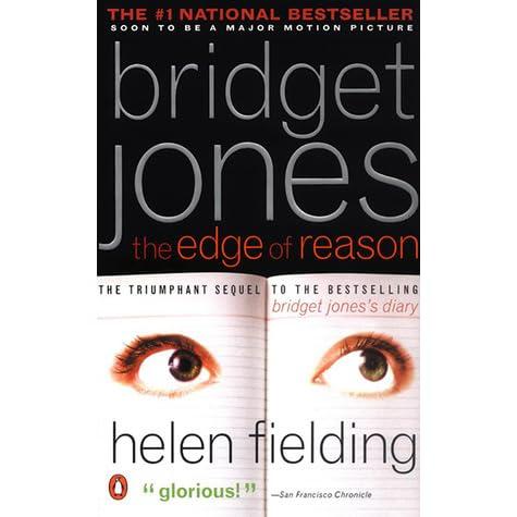 Bridget Jones The Edge Of Reason Bridget Jones 2 By Helen Fielding
