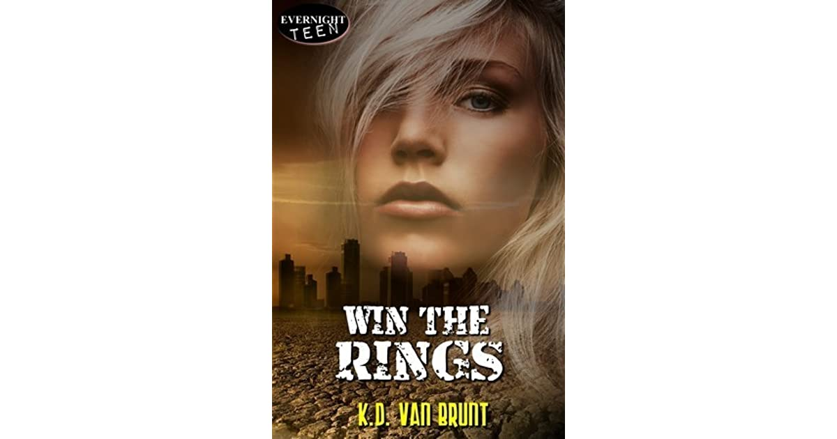 Win The Rings The Cracked Chronicles 1 By Kd Van Brunt