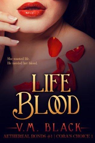 Life Blood by V.M. Black