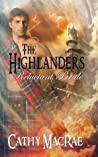 The Highlander's Reluctant Bride (The Highlander's Bride #2)