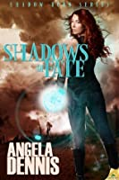 Shadows of Fate (Shadow Born, #1)