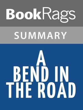 A Bend in the Road by Nicholas Sparks l Summary & Study Guide