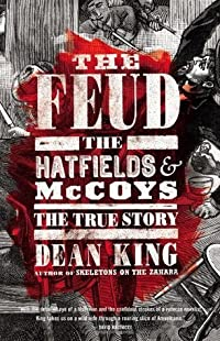 The Feud: The Hatfields and McCoys, The True Story